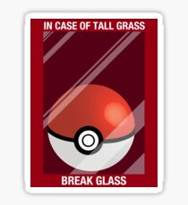 In Case of Tall Grass, Break Glass Sticker