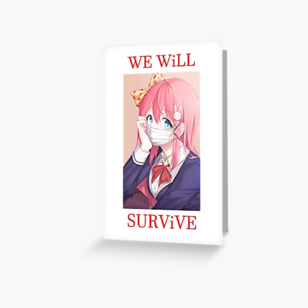 We will survive - heads up! Greeting Card