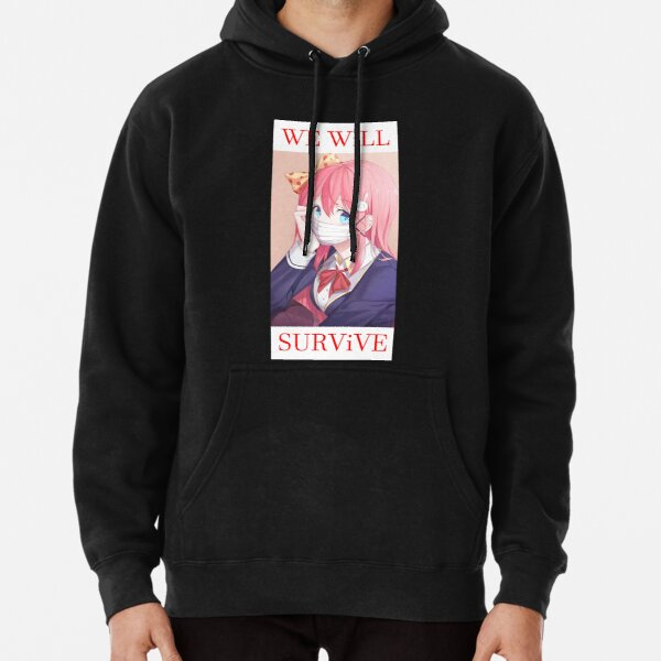 We will survive - heads up! Pullover Hoodie
