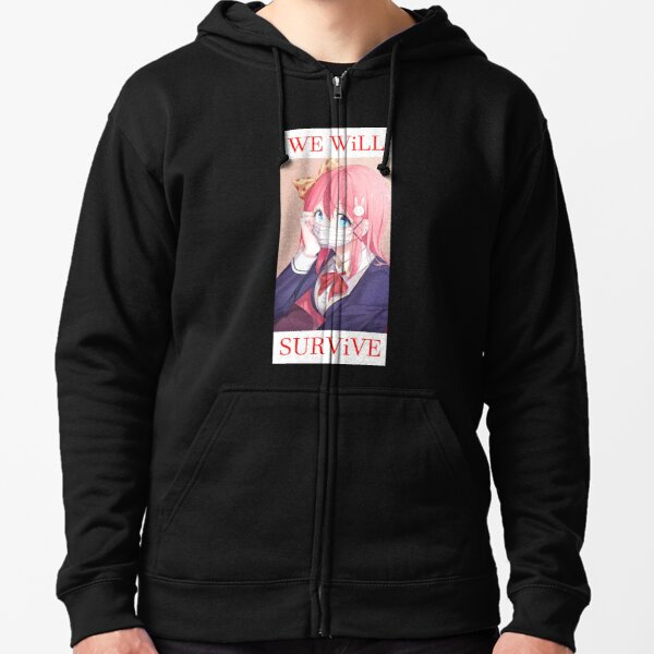 We will survive - heads up! Zipped Hoodie