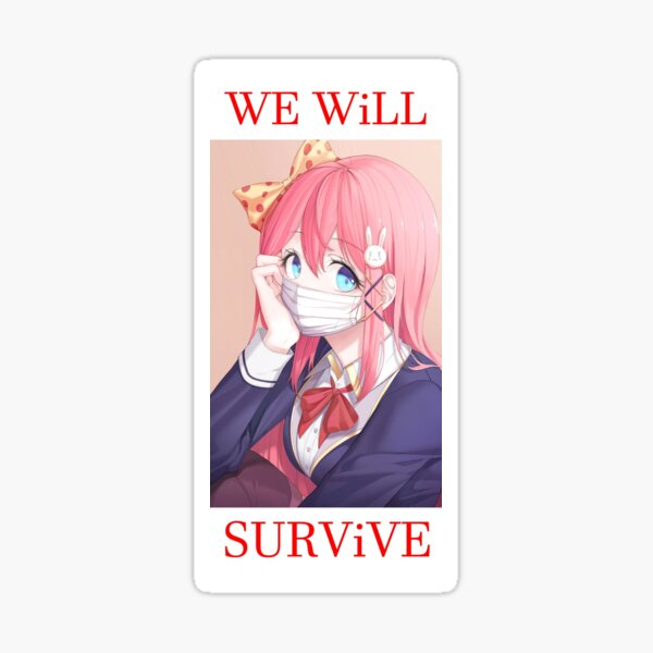 We will survive - heads up! Glossy Sticker