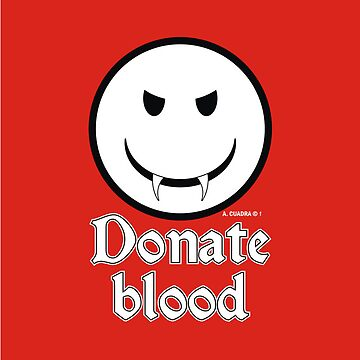 Donate Blood - Vampire Smiley Version 2 by alexcuadra
