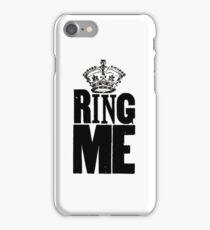 RING ME iPhone Case/Skin