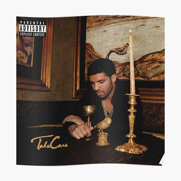 Prenez soin de vous - Drake Poster