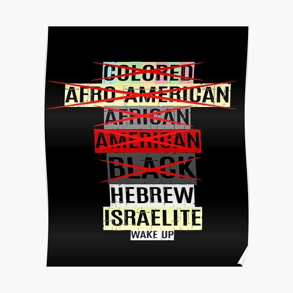 Hebrew Israelite Colored Afro American African Black Wake Up Deuteronomy 28 Judah Yah Real Black Hebrews Bible Truth True Word Negro Torah Scriptures Poster