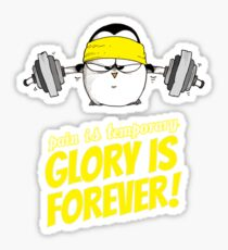 Pain Is Temporary, Glory Is Forever! v.2 Sticker