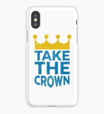 Take the Crown iPhone Case