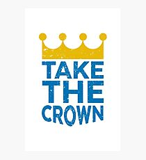 Take the Crown Photographic Print