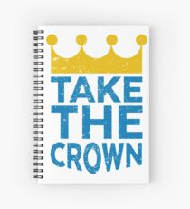 Take the Crown Spiral Notebook