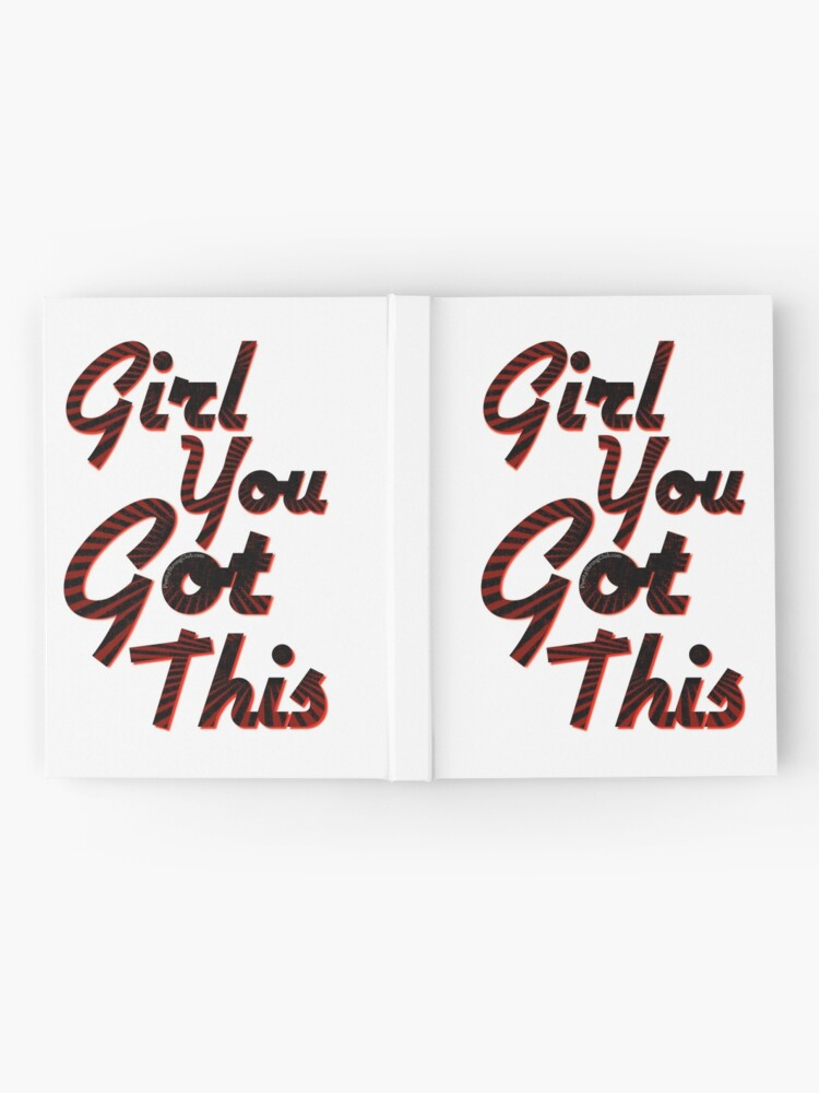 Alternate view of You Got This Girl Hardcover Journal
