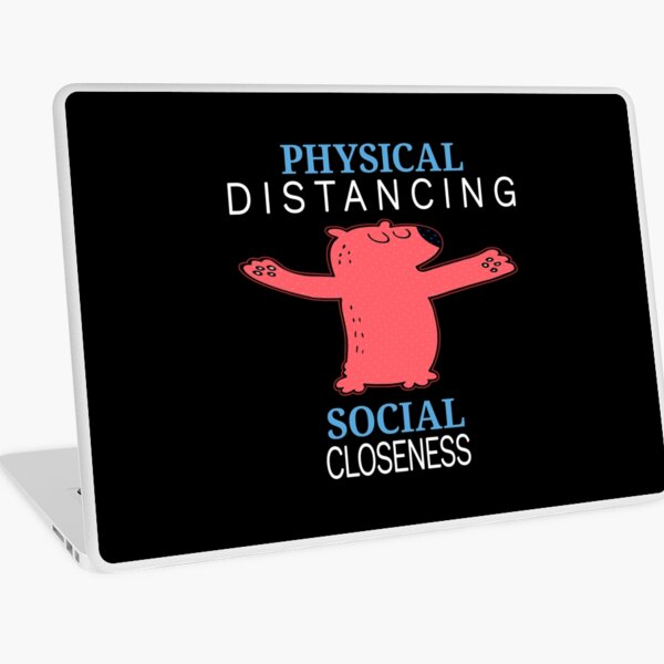 Physical Distancing. Laptop Skin