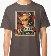 Die Welt übernehmen Classic T-Shirt