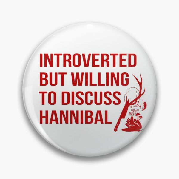 Willing To Discuss Hannibal Pin