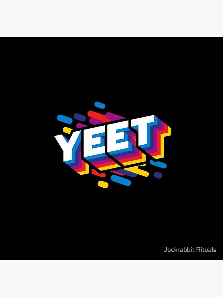 Yeet Trendy Meme  by CreativeFit