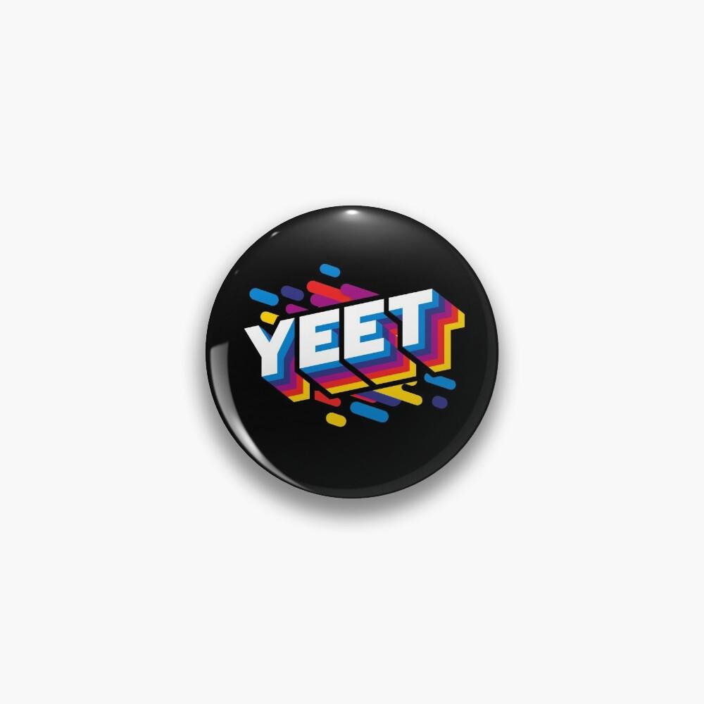 Yeet Trendy Meme  Pin