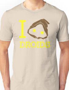 I heart Droids Unisex T-Shirt