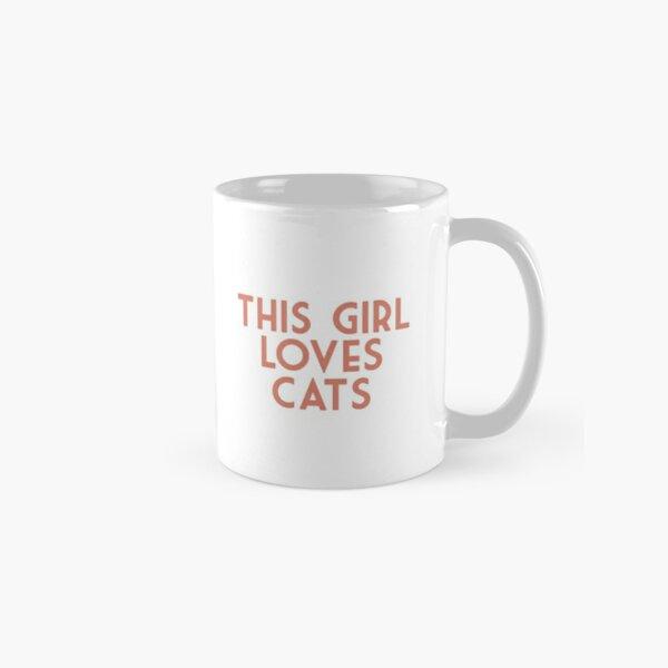 Dedicated to all crazy cat ladies  Classic Mug