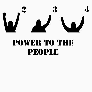 Power to the People! (Dark) by PudgeHayward