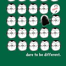Dare To Be Different by afatpenguinshop