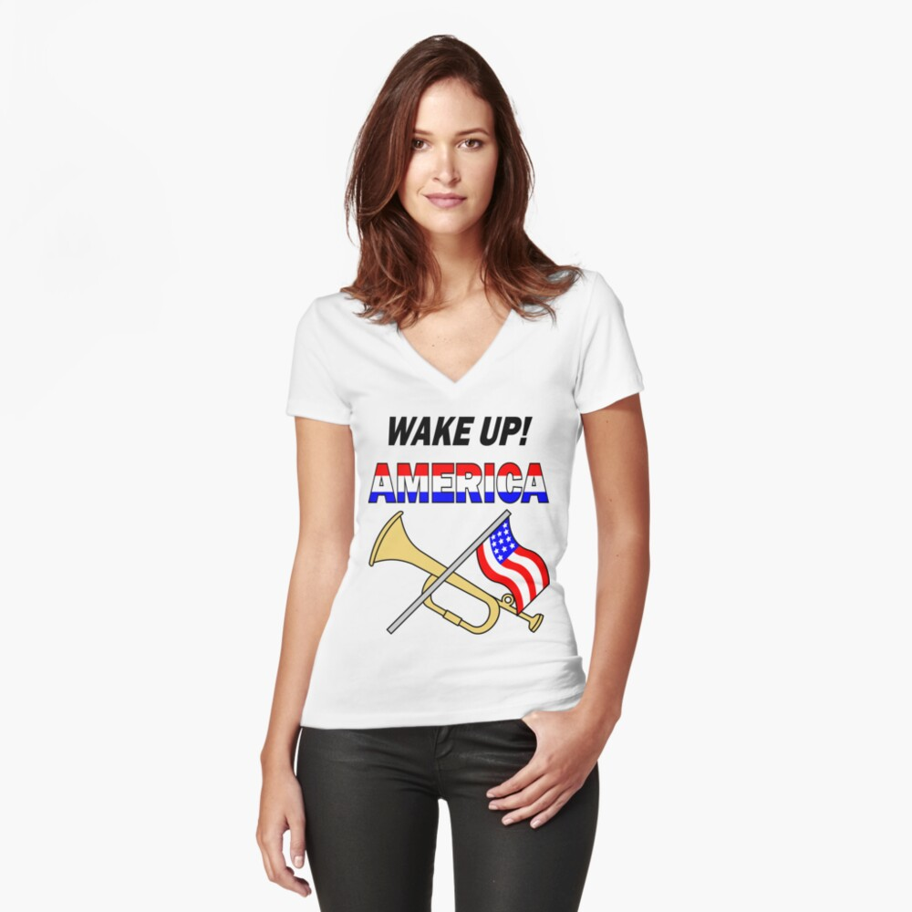 Wake Up America Fitted V-Neck T-Shirt