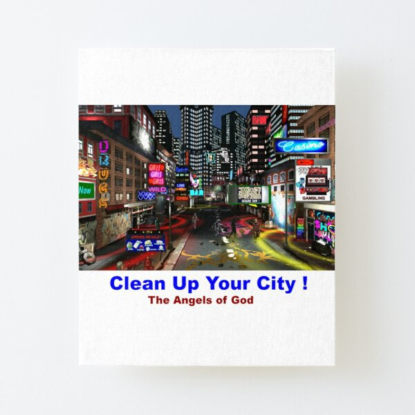 Clean Up Your City Canvas Mounted Print