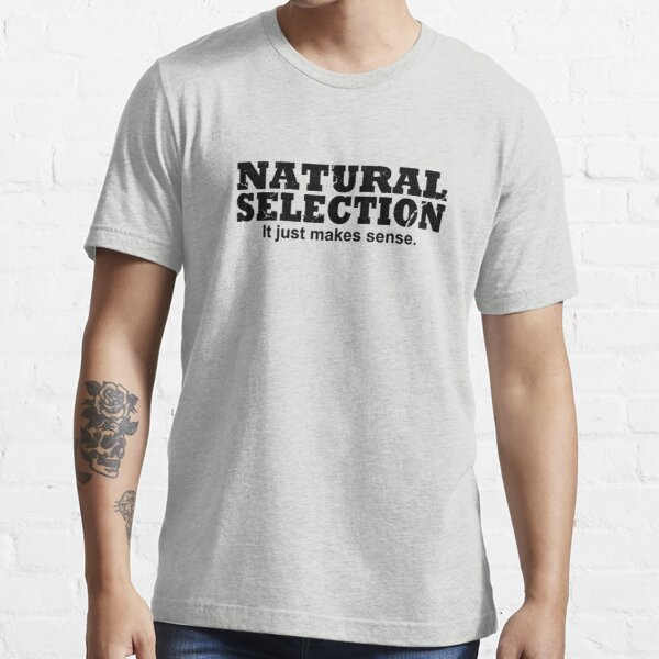 Natural Selection Essential T-Shirt