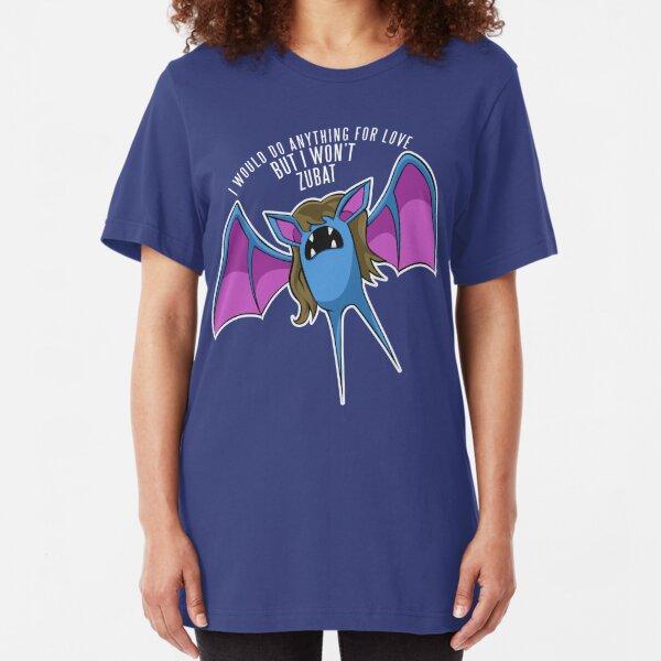 PokéPun - 'But I Won't Zubat' Slim Fit T-Shirt