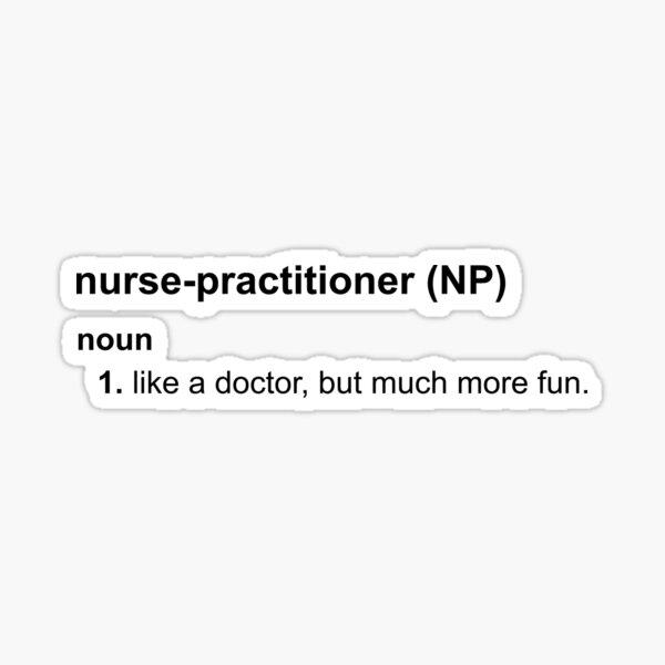 Nurse Practitioner (NP) Sticker