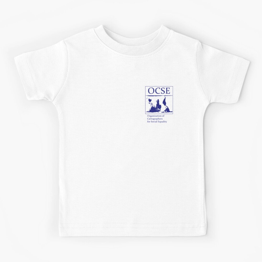 The Organization of Cartographers for Social Equality Kids T-Shirt