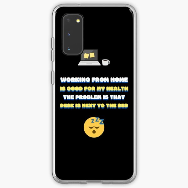Work from home problem Samsung Galaxy Soft Case