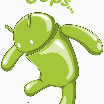Android Oops by kuzzie