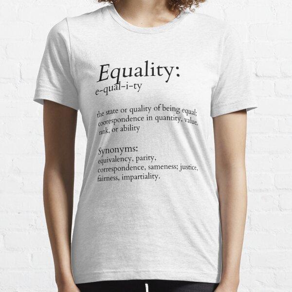 Dies ist Gleichheit definiert. Wie ein Wörterbucheintrag Essential T-Shirt