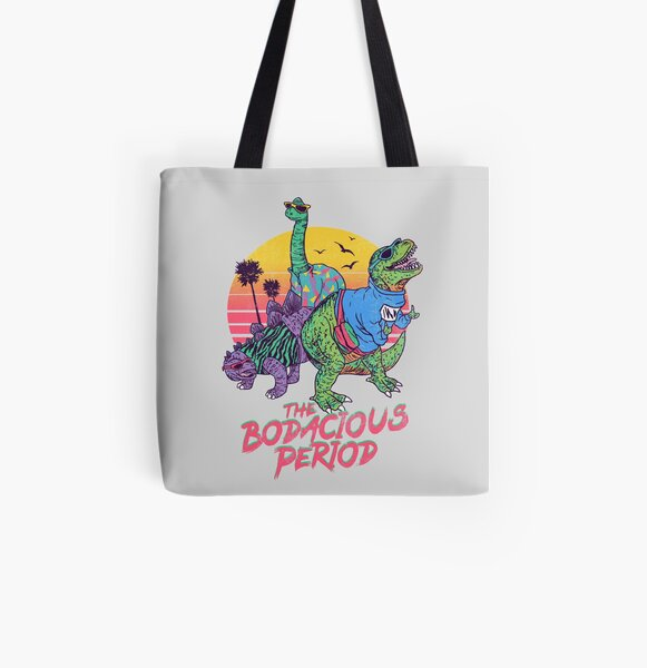 The Bodacious Period All Over Print Tote Bag