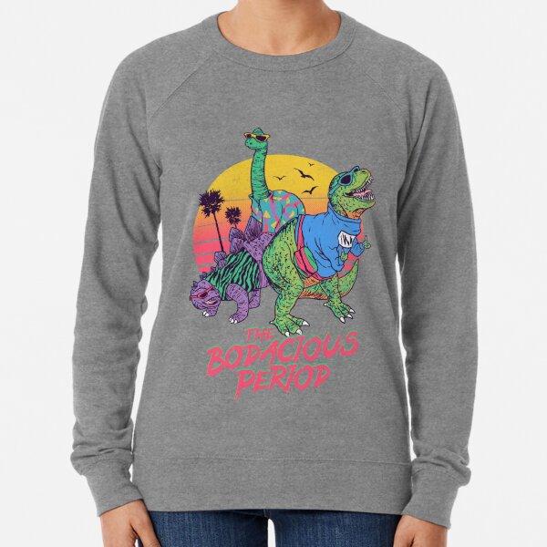 The Bodacious Period Lightweight Sweatshirt