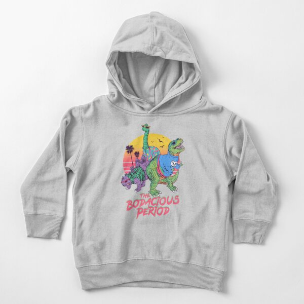 The Bodacious Period Toddler Pullover Hoodie