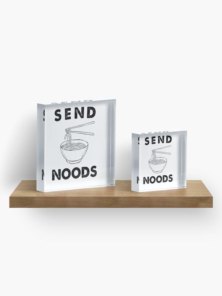 Alternate view of Send Noods Acrylic Block
