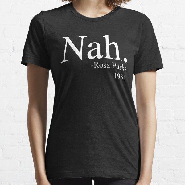 Nah Essential T-Shirt