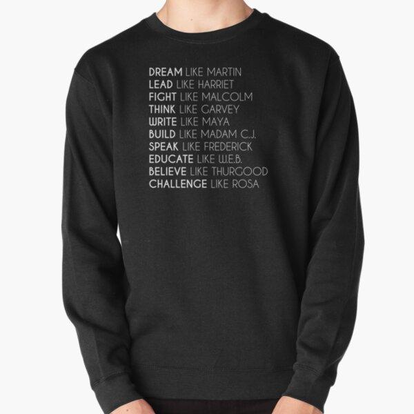 Dream Like Martin Pullover Sweatshirt