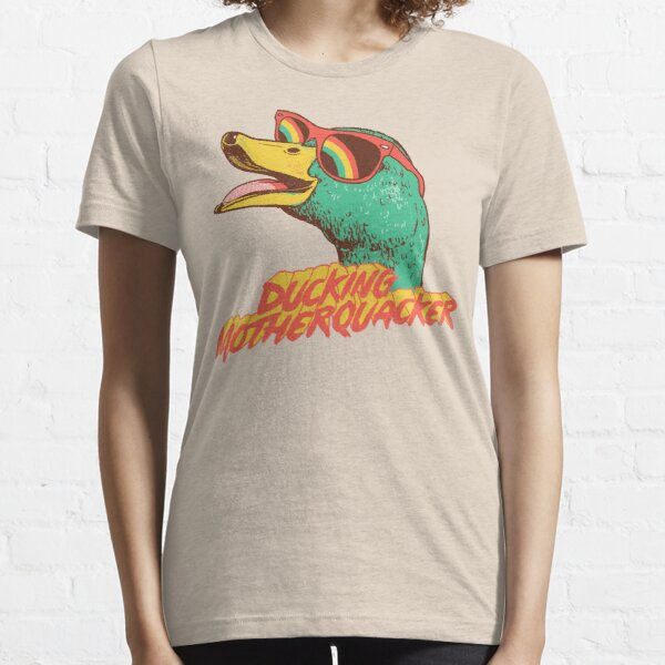 Ducking Motherquacker Essential T-Shirt