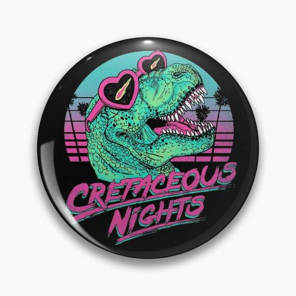 Cretaceous Nights Pin