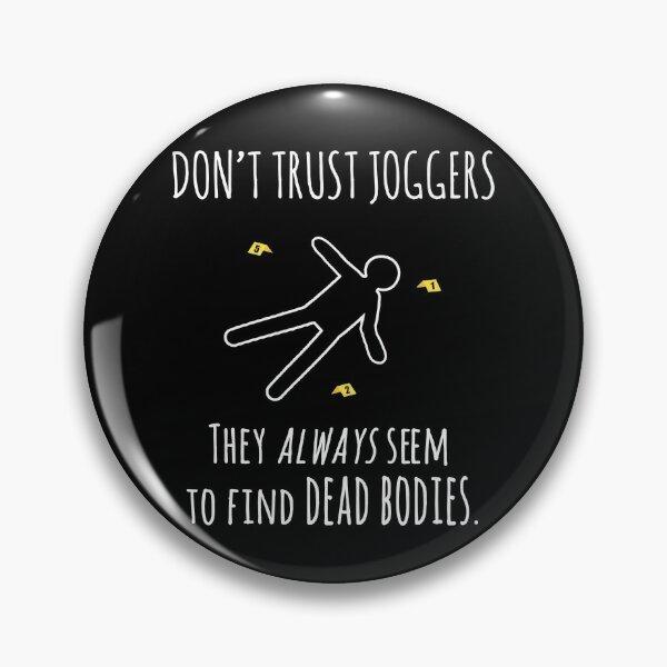 Jogger's Secrets Pin