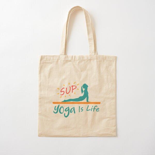 SUP Yoga is Life Cotton Tote Bag