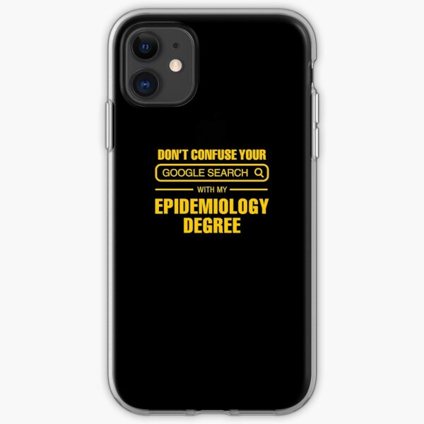 Epidemiology Degree vs Google Search iPhone Soft Case
