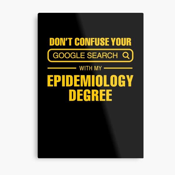 Epidemiology Degree vs Google Search Metal Print
