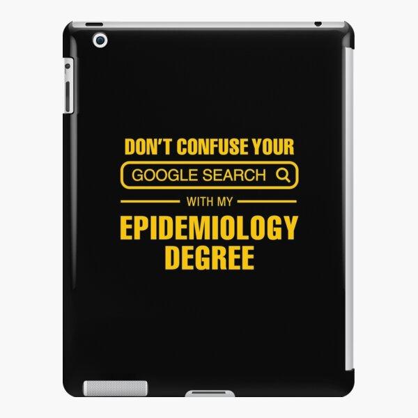 Epidemiology Degree vs Google Search iPad Snap Case
