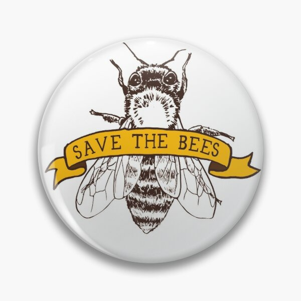 Save The Bees! Pin