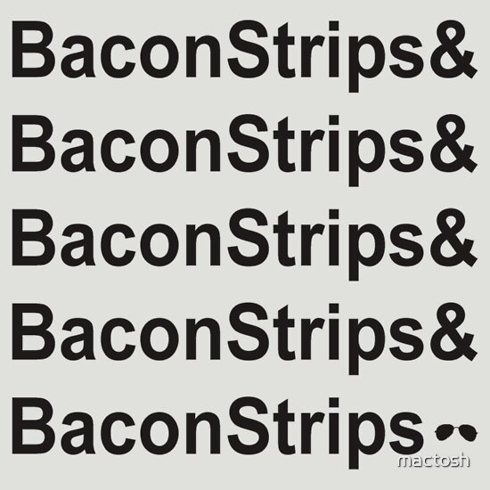 TShirtGifter presents: Bacon Strips