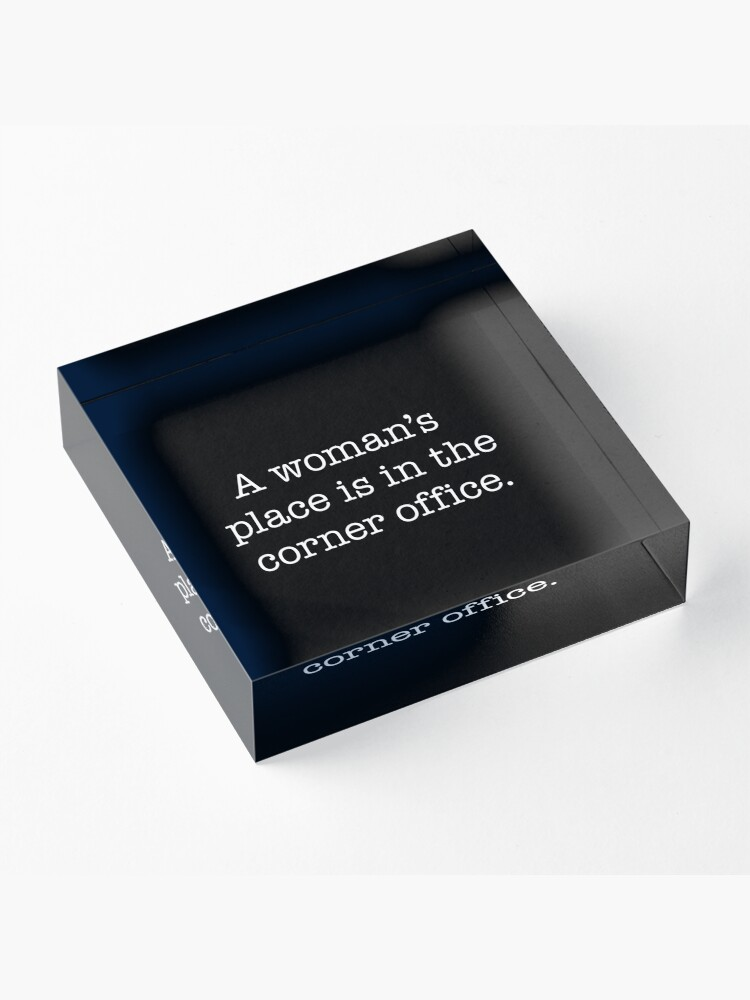 Alternate view of A woman's place is in the corner office - white type Acrylic Block