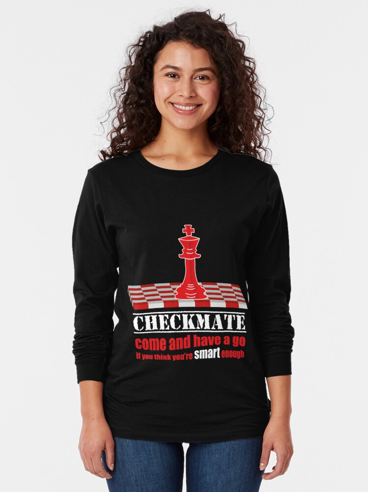 Alternate view of Checkmate come and have a go Long Sleeve T-Shirt