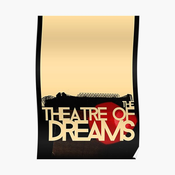 The Theatre of Dreams Poster